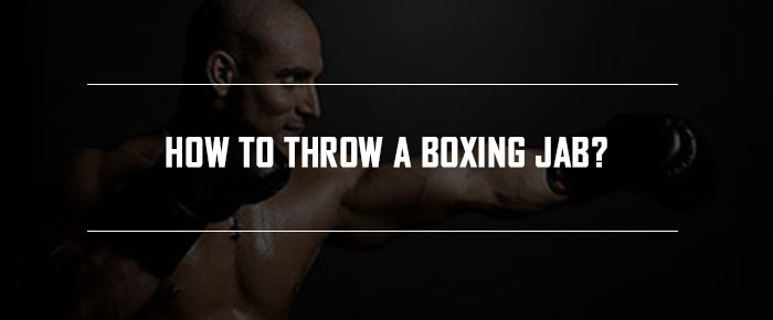 How to Throw a Boxing Jab