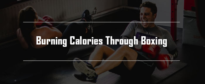 Burning Calories through Boxing