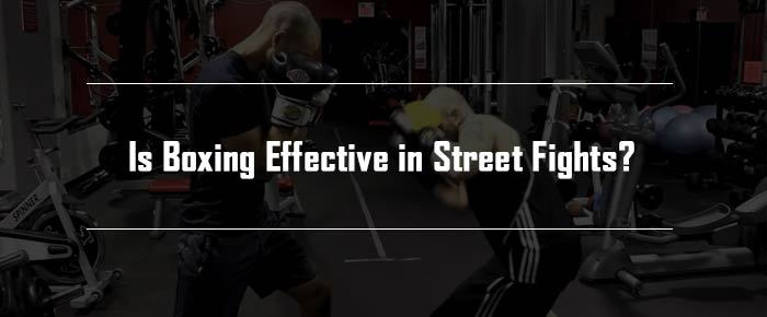 Is Boxing Effective in Street Fights