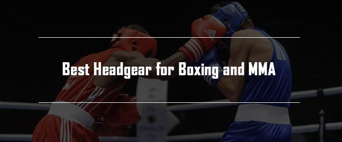 Best Headgear for Boxing and MMA